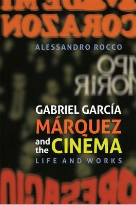 Gabriel García Márquez and the Cinema