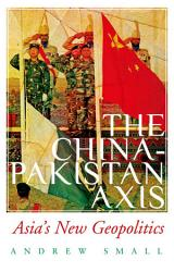 The China Pakistan Axis Book PDF