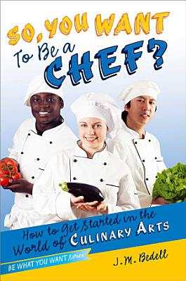So  You Want to Be a Chef  PDF