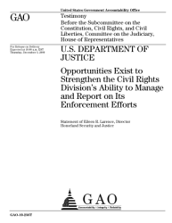 U S Department Of Justice Opportunities Exist To Strengthen The Civil Rights Division S Ability To Manage And Report On Its Enforcement Efforts Book PDF