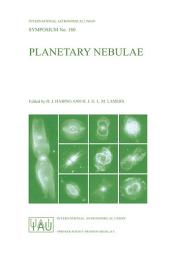 Planetary Nebulae: Proceedings of the 180th Symposium of the International Astronomical Union, Held in Groningen, The Netherlands, August, 26–30, 1996