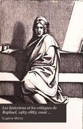 Les historiens et les critiques de Raphael, 1483-1883: essai bibliographique