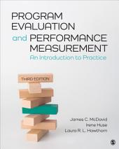 Program Evaluation and Performance Measurement: An Introduction to Practice, Edition 3