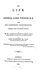 The life of Amiral Lord Nelson: from his Lordship's manuscripts (abridged from the quarto edition)