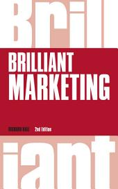 Brilliant Marketing, revised 2nd edn: Edition 2