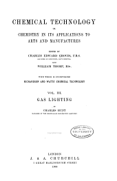 Chemical technology: or, Chemistry in its applications to arts and manufactures