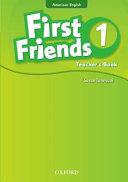 First Friends (American English): 1: Teacher's Book