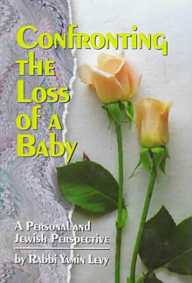 Confronting the Loss of a Baby