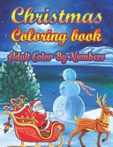 Christmas Coloring Book Adult Color By Numbers