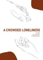 A Crowded Loneliness Book PDF