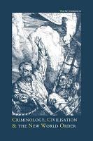 Criminology  Civilisation and the New World Order PDF