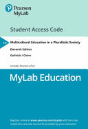 Mylab Education With Pearson Etext   Access Card   for Multicultural Education in a Pluralistic Society