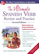 The Ultimate Spanish Verb Review and Practice  Second Edition PDF