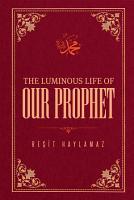 The Luminous Life of Our Prophet PDF