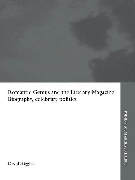 Download Romantic Genius and the Literary Magazine Book