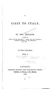 A Visit to Italy: Volume 1