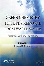 Green Chemistry for Dyes Removal from Waste Water