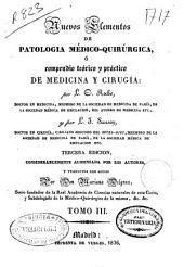 Nuevos elementos de patología médico-quirúrgica ó Compendio teórico y práctico de medicina y cirugía: Volumen 3