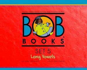Bob Books Set 5  Long Vowels