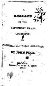 A Descant on the Universal Plan, Corrected; Or Universal Salvation Explained