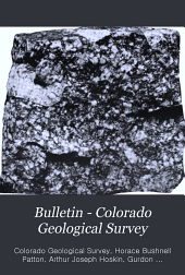 Geology and Ore Deposits of the Alma District, Park County, Colorado: Issue 3
