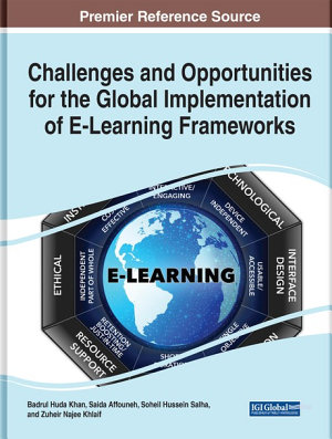 Challenges and Opportunities for the Global Implementation of E Learning Frameworks PDF