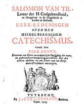 Salomon van Til, ... Kerk-redeningen over den Heidelbergschen Catechismus: Volume 1