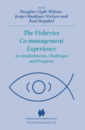 The Fisheries Co management Experience