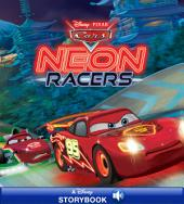 Cars: Neon Racers: A Disney Read-Along