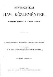 Statisztikai havi közlemények ...: Bulletin statistique mensuel hongrois ... Ungarische statistische monatshefte ...