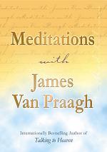 Meditations with James Van Praagh