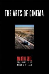 The Arts Of Cinema Book PDF