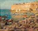 Nostalgias of Malta