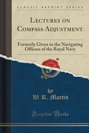 Lectures on Compass Adjustment
