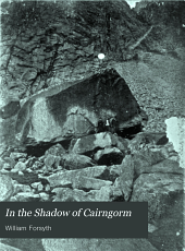 In the shadow of Cairngorm: Chronicles of the United Parishes of Abernethy and Kincardine