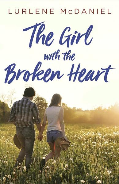 Download The Girl with the Broken Heart Book