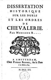 Dissertation historique sur les duels et les ordres de chevalerie