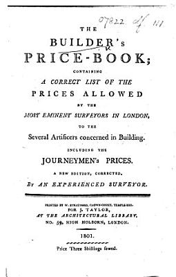 The Builder s Price Book     A New Edition  Corrected  Etc