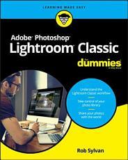 Adobe Photoshop Lightroom Classic For Dummies PDF