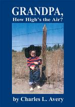 Grandpa, How High's the Sky?