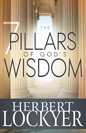 The 7 Pillars of God s Wisdom PDF