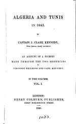 Algeria and Tunis in 1845, an accountof a journey