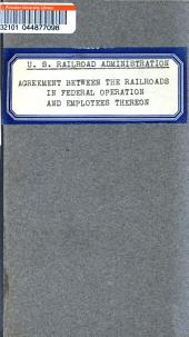 Agreement Between the Director General of Railroads in Respect of Railroads in Federal Operation and Employees Thereon Represented by the United Brotherhood of Maintenance of Way Employees and Railway Shop Laborers. Effective December 16, 1919: Issue 1