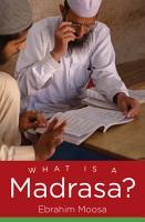 What Is a Madrasa  PDF