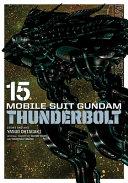 Mobile Suit Gundam Thunderbolt  Vol  15