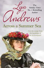 Across a Summer Sea: A warm-hearted, dramatic and nostalgic saga