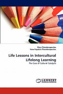 Life Lessons in Intercultural Lifelong Learning