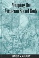 Mapping the Victorian Social Body PDF