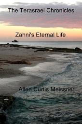 The Terasrael Chronicles: Zahni's Eternal Life