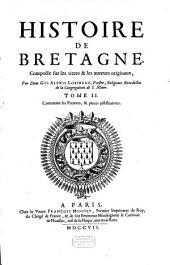 Histoire de Bretagne, composée sur les titres et les auteurs originaux: Volume2
